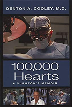 One Hundred Thousand Hearts: A Surgeon's Memoir 9780976669777