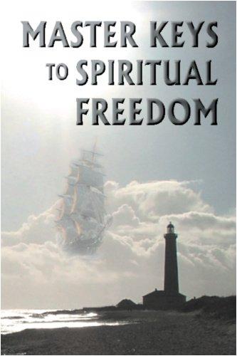 Master Keys to Spiritual Freedom 9780976697176