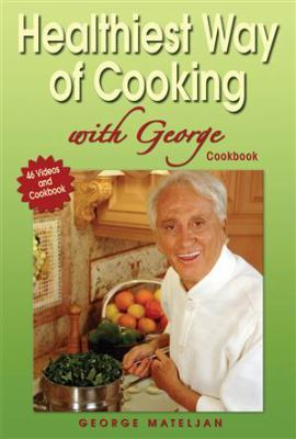 Healthiest Way of Cooking with George 9780976918561