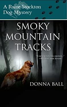 Smoky Mountain Tracks 9780977329670