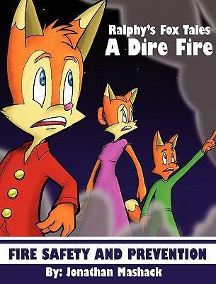 Ralphy's Fox Tales: A Dire Fire 9780977340729