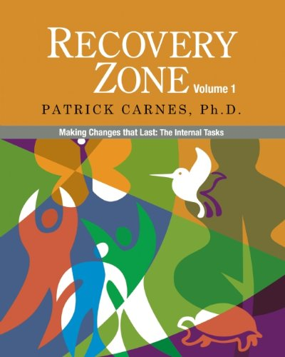 Recovery Zone, Volume 1: Making Changes That Last: The Internal Tasks 9780977440016