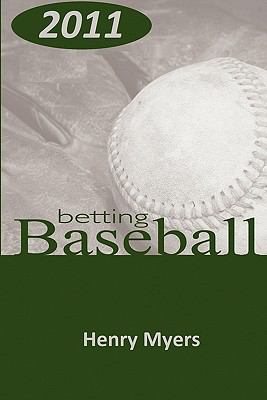 Betting Baseball 2011 9780977878727