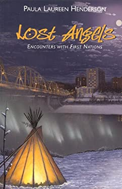 Lost Angels: Encounters with First Nations 9780978314118