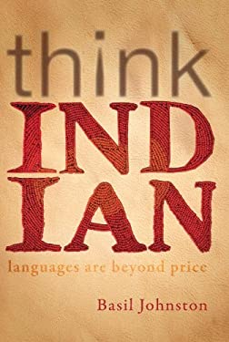 Think Indian: Languages Are Beyond Price 9780978499877