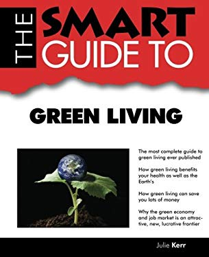 Smart Guide to Green Living 9780978534165
