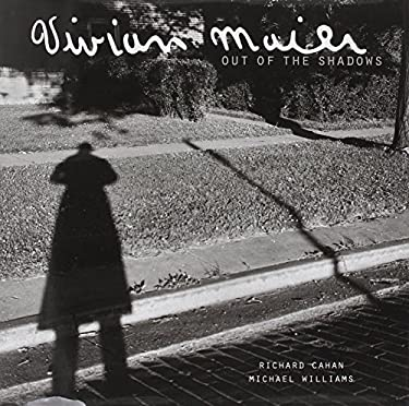 Vivian Maier: Out of the Shadows 9780978545093