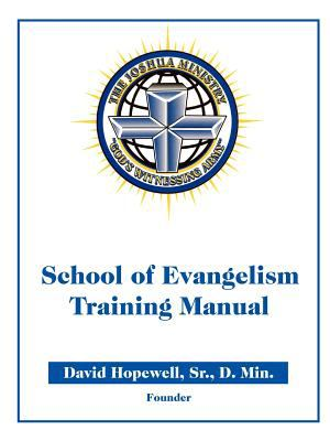 The Joshua Ministry School of Evangelism Training Manual Id# 6029918 9780978605636