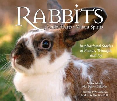 Rabbits: Gentle Hearts, Valiant Spirits 9780978622619