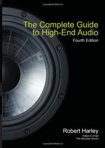 The Complete Guide to High-End Audio 9780978649319