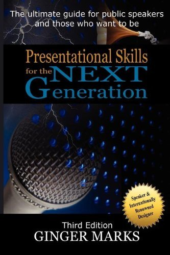 Presentational Skills for the Next Generation 9780978883140