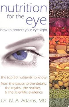 Nutrition for the Eye 9780979035050