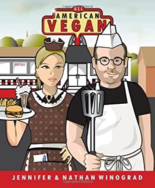 All American Vegan: Veganism for the Rest of Us 9780979074332