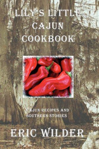 Lily's Little Cajun Cookbook 9780979116520