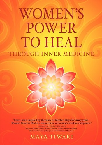 Women's Power to Heal: Through Inner Medicine 9780979327919