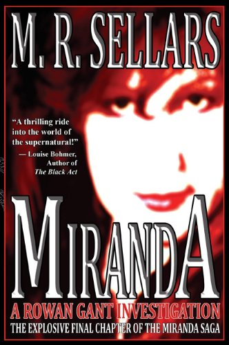 Miranda: A Rowan Gant Investigation 9780979453366