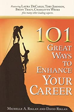 101 Great Ways to Enhance Your Career 9780979499272