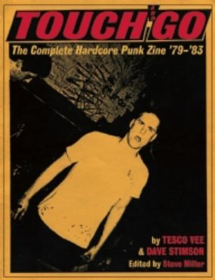 Touch and Go: The Complete Hardcore Punk Zine '79-'83 9780979616389