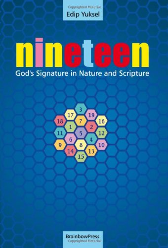 19 Nineteen: God's Signature in Nature and Scripture 9780979671593