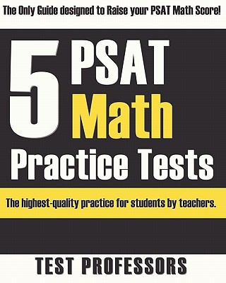 5 PSAT Math Practice Tests 9780979678660