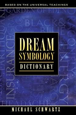 Dream Symbology Dictionary 9780979688430