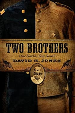 Two Brothers: One North, One South 9780979689840