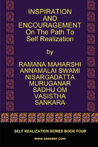 Inspiration and Encouragement on the Path to Self Realization 9780979726729