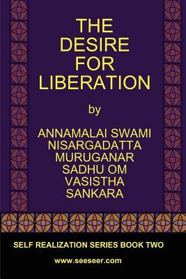 The Desire for Liberation 9780979726774