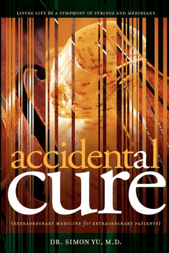 Accidental Cure: Extraordinary Medicine for Extraordinary Patients 9780979734267