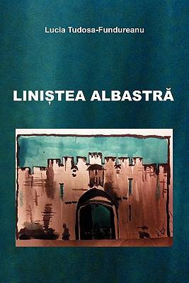 Linistea Albastra 9780979761805