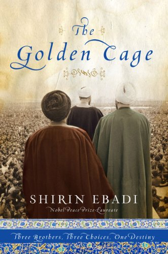 The Golden Cage: Three Brothers, Three Choices, One Destiny 9780979845642