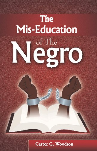 The MIS-Education of the Negro 9780979905223