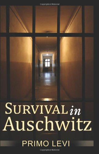 Survival in Auschwitz 9780979905285