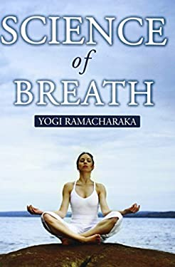 Science of Breath 9780979905292