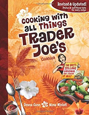 Cooking with All Things Trader Joe's Cookbook 9780979938481