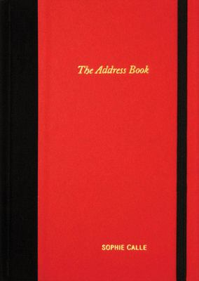 Sophie Calle: The Address Book 9780979956294