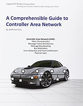 A Comprehensible Guide to Controller Area Network 9780976511601