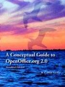 A Conceptual Guide to Openoffice.Org 2.0: Standard Edition 9780977899128