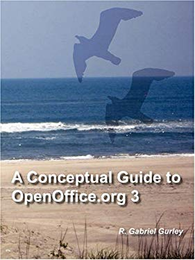 A Conceptual Guide to Openoffice.Org 3 9780977899166