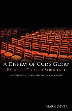 A Display of God's Glory 9780970125224