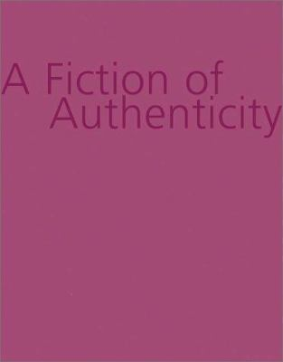 A Fiction of Authenticity: Contemporary Africa Abroad 9780971219526