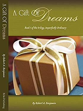 A Gift of Dreams 9780979232848