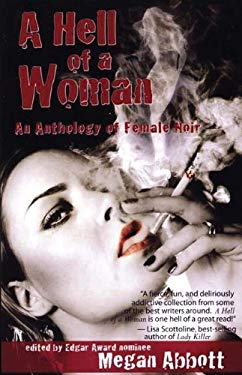 A Hell of a Woman: An Anthology of Female Noir 9780976715733