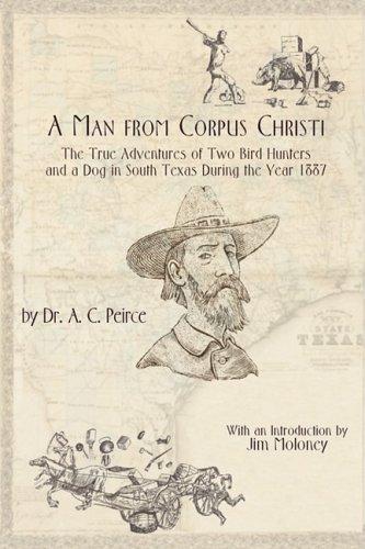 A Man from Corpus Christi 9780976779971