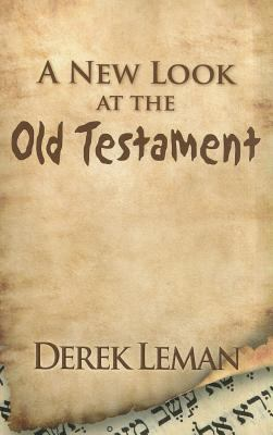 A New Look at the Old Testament 9780974781433