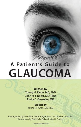 A Patient's Guide to Glaucoma 9780979707513