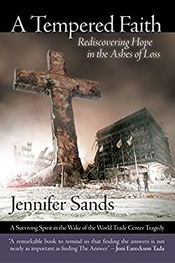 A Tempered Faith: Rediscovering Hope in the Ashes of Loss 9780971733077