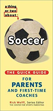 A Thing or Two about Soccer 9780970457103