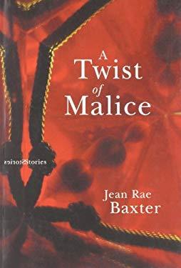 A Twist of Malice 9780973458848