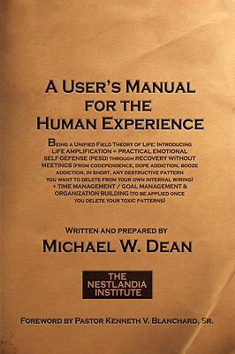 A User's Manual for the Human Experience 9780970539236